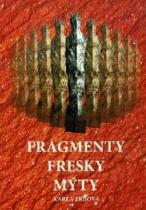 Fragmenty, fresky, mýty