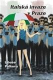 Italská invaze v Praze
