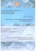 Prostorové a vícerozměrné statistické analýzy epidemiologických dat