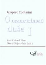 Gasparo Contarini: O nesmrtelnosti duše I