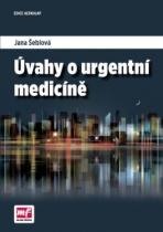 Úvahy o urgentní medicíně