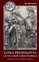 Eliška Přemyslovna a krvavý mord v městě Nymburce