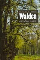 Walden aneb život v lesích