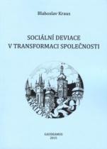 Sociální deviace v transformaci společnosti