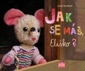 Jak se máš, Eliško?