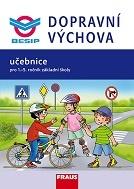 Dopravní výchova - učebnice pro 1.-5. ročník základní školy