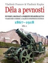 Děla a pevnosti 1867 - 1918