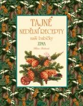 Tajné nedělní recepty naší babičky - Zima