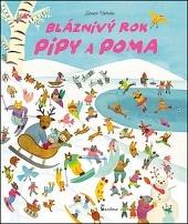 Bláznivý rok Pipy a Poma
