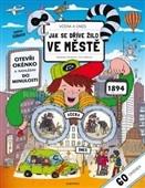 Včera a dnes - Jak se žilo ve městech