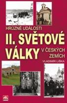 Hrůzné události II. světové války v českých zemích