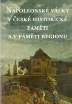 Napoleonské války v české historické paměti a v paměti regionu