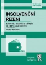 Insolvenční řízení z pohledu dlužníka a věřitele se vzory a judikaturou, 4. vydání