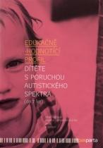 Edukačně - hodnotící profil dítěte s poruchou autistického spektra (do 7 let)