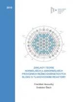 Základy teorie normálních a abnormálních provozních režimů energetických bloků s tlakovodními reaktory