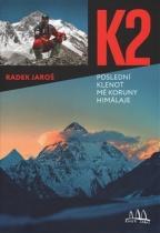 K2 - poslední klenot mé koruny Himálaje