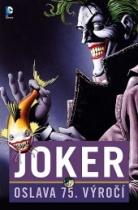 Joker: Oslava 75 let