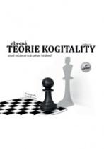 Obecná teorie kogitality aneb může se stát pěšec králem?