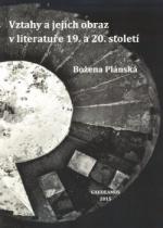 Vztahy a jejich obraz v literatuře 19. a 20. století