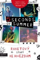 5 Seconds of Summer: Raketový start ke hvězdám