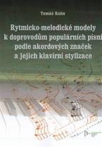 Rytmicko-melodické modely k doprovodům populárních písní podle akordových značek a jejich klavírní stylizace
