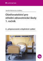 Ošetřovatelství pro střední zdravotnické školy – 1. ročník