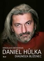 Daniel Hůlka: Diagnóza Blíženec