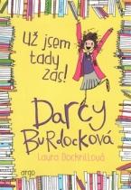 Darcy Burdocková - Už jsem tady zas!
