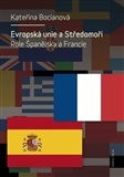 Evropská unie a Středomoří
