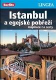 Istanbul a egejské pobřeží
