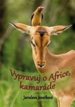 Vypravuj o Africe, kamaráde