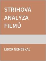 Střihová analýza filmů české nové vlny