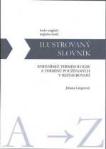 Ilustrovaný slovník knihařské terminologie a termínů používaných v restaurování