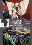 Diktátoři černého kontinentu