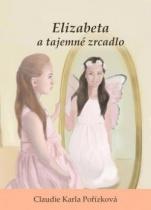 Elizabeta a tajemné zrcadlo