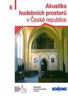 Akustika hudebních prostorů v České republice - 6. díl