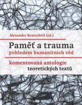 Paměť a trauma pohledem humanitních věd