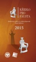 Křeslo pro Fausta 2015