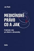 Medicínské právo - co a jak