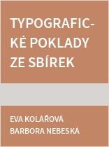 Typografické poklady ze sbírek Lichnovských