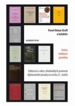 Editorství a edice středověkých pramenů diplomatické povahy na úsvitu 21. století