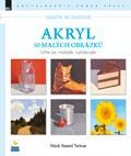 Naučte se malovat: Akryl