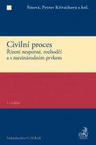 Civilní proces - Řízení nesporné, rozhodčí a s mezinárodním prvkem