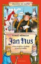 Jan Hus očima krejčího Ondřeje a panny Anežky