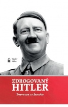 Zdrogovaný Hitler