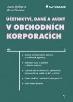 Účetnictví, daně a audit v obchodních korporacích