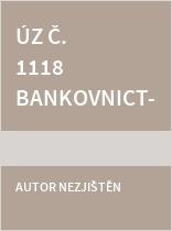 ÚZ č. 1118 Bankovnictví