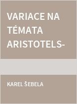 Variace na témata Aristotelské logiky