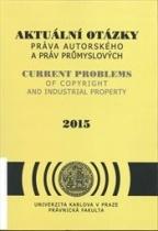Aktuální otázky práva autorského a práv průmyslových 2015