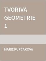 Tvořivá geometrie 1